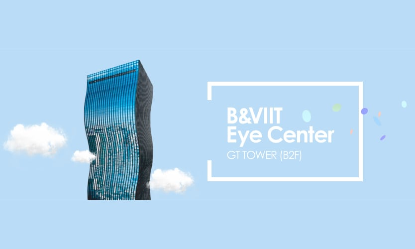 B & VIIT Eye Center | Seocho-gu, Seoul