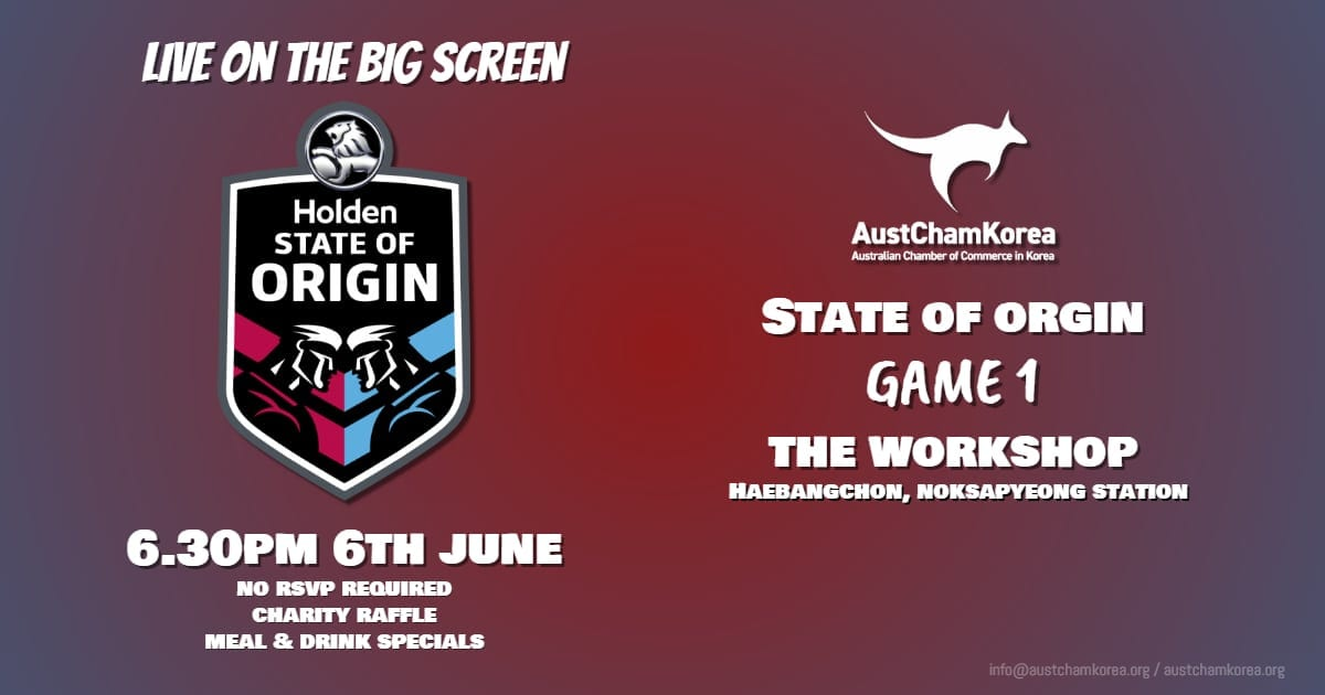 State of Origin Game 1 Networking Events Seoul June 2018